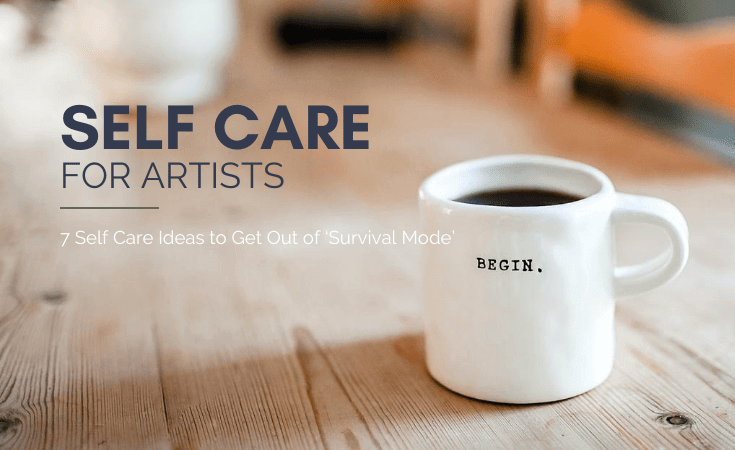 Self Care for Artists